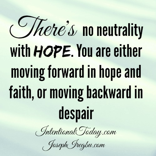 No neutrality with hope